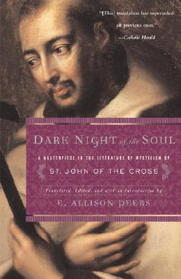 Image for Dark Night of the Soul: A Masterpiece in the Literature of Mysticism by St. John of the Cross