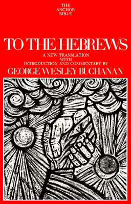 Image for To the Hebrews (The Anchor Bible Commentary Volume 36)