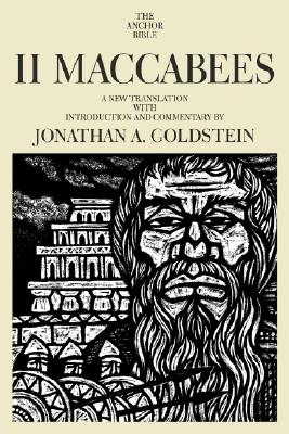 Image for II Maccabees (The Anchor Bible, Vol. 41A)