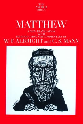 Image for Matthew: A New Translation with Introduction and Commentary (The Anchor Bible, Vol. 26)