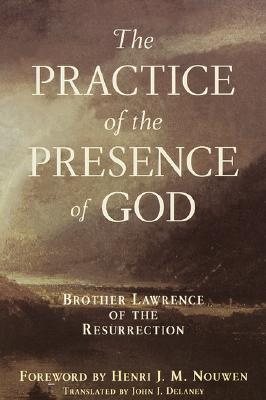 Practice of the Presence of God, BROTHER LAWRENCE ,  LAWRENCE