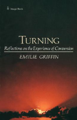 Turning, EMILIE GRIFFIN