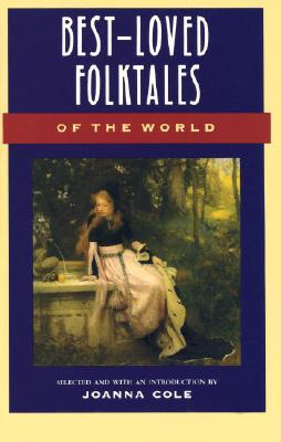Image for Best-Loved Folktales of the World (The Anchor folktale library)