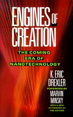 Engines of Creation, Drexler, K. Eric