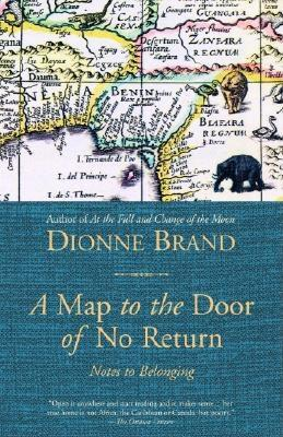 Image for A Map to the Door of No Return: Notes to Belonging