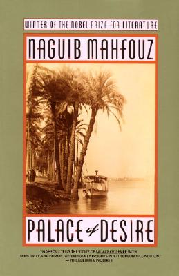 Palace of Desire: The Cairo Trilogy, Volume 2, Mahfouz, Naguib