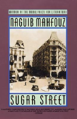 Sugar Street (The Cairo Trilogy, Vol. 3), Mahfouz, Naguib