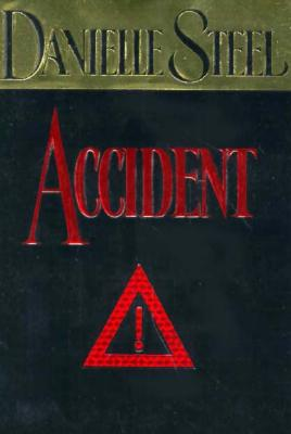 Accident, Steel, Danielle