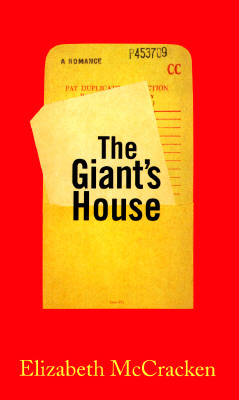 Image for GIANT'S HOUSE, THE A ROMANCE