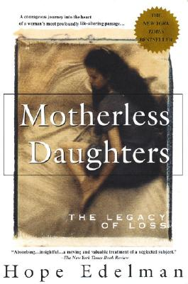 Image for Motherless Daughters: The Legacy of Loss