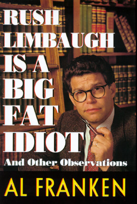 Image for RUSH LIMBAUGH IS A BIG FAT IDIOT