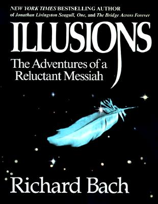 Illusions: The Adventures of a Reluctant Messiah, Bach, Richard