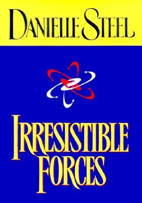 Irresistible Forces, Steel, Danielle