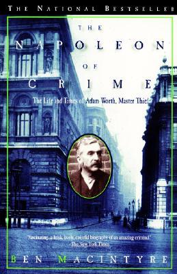 Image for NAPOLEON OF CRIME : THE LIFE AND TIMES O