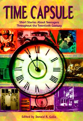 Image for Time Capsule: Short Stories About Teenagers Throughout the Twentieth Century