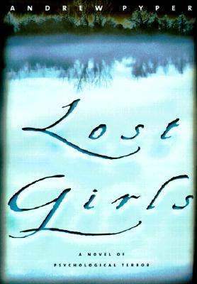 Lost Girls, Pyper, Andrew