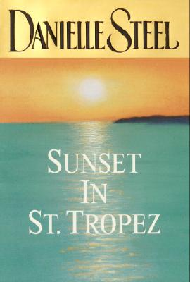 Sunset in St. Tropez, Steel, Danielle
