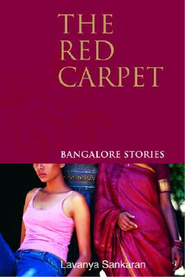Image for The Red Carpet: Bangalore Stories