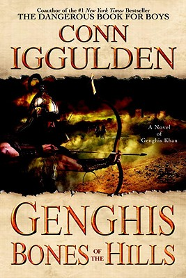Image for Genghis: Bones of the Hills (The Conqueror Series)