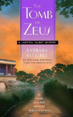 The Tomb of Zeus (Letitia Talbot Mysteries), Barbara Cleverly