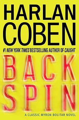 Back Spin: A Classic Myron Bolitar Novel, Harlan Coben