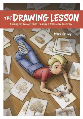 Image for The Drawing Lesson: A Graphic Novel That Teaches You How to Draw