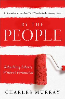 Image for By the People: Rebuilding Liberty Without Permission
