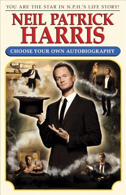 Image for Choose Your Own Autobiography; Neil Patrick Harris