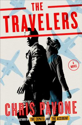 The Travelers: A Novel, Pavone, Chris