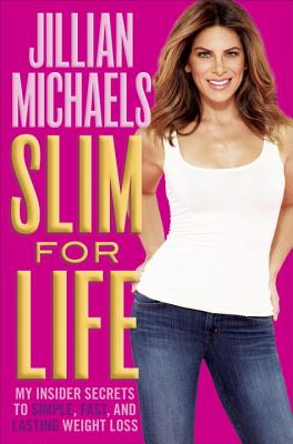 Image for Slim for Life: My Insider Secrets to Simple, Fast, and Lasting Weight Loss