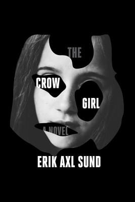 Image for The Crow Girl A Novel