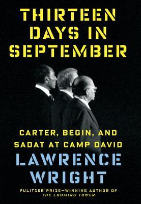 Image for Thirteen Days in September: Carter, Begin, and Sadat at Camp David