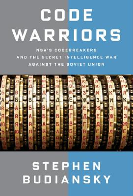 Image for Code Warriors: NSA's Codebreakers and the Secret Intelligence War Against the So