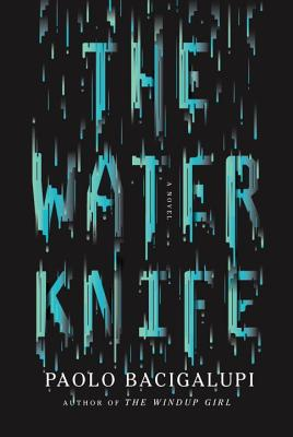 Image for The Water Knife A Novel