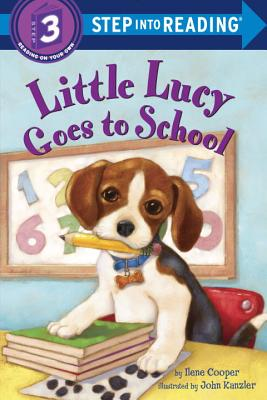 Little Lucy Goes to School (Step into Reading), Cooper, Ilene