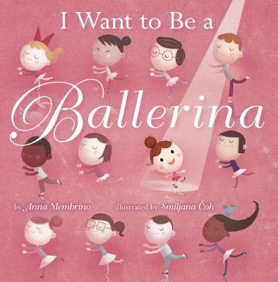Image for I Want to be a Ballerina