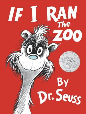 Image for If I Ran the Zoo (Classic Seuss)