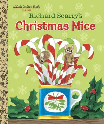 Richard Scarry's Christmas Mice (Little Golden Book), Scarry, Richard; Scarry, Richard [Illustrator]