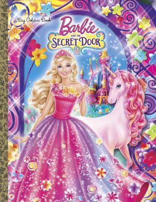 Barbie and the Secret Door (Barbie and the Secret Door) (Big Golden Book), Golden Books