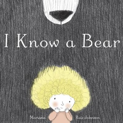 Image for I Know a Bear