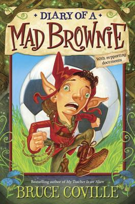 Diary of a Mad Brownie, Bruce Coville