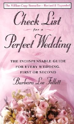 Image for Checklist for a Perfect Wedding : The Indispensable Guide for Every Wedding, First or Second