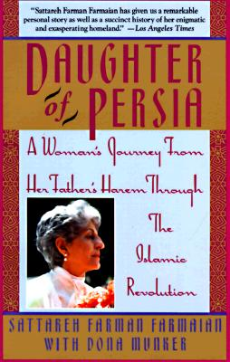 Image for Daughter of Persia: A Woman's Journey From Her Father's Harem Through the Islamic Revolution