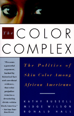 Image for The Color Complex: The Politics of Skin Color Among African Americans