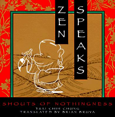 Image for Zen Speaks: Shouts of Nothingness