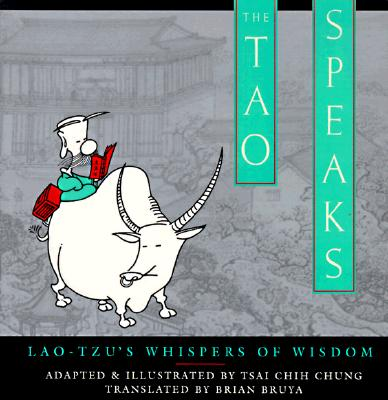 Image for The Tao Speaks: Lao-Tzu's Whispers of Wisdom