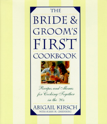 Image for The Bride & Groom's First Cookbook