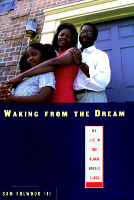 Image for Waking from the Dream: My Life in the Black Middle Class