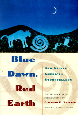 Image for Blue Dawn, Red Earth: New Native American Storytellers
