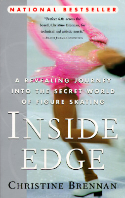 Image for Inside Edge: A Revealing Journey Into the Secret World of Figure Skating